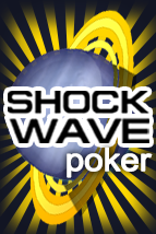 Shockwave Poker