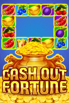 Cash Out Fortune